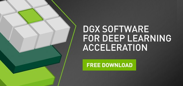 NVIDIA DGX Systems – Deep Learning Software Whitepaper