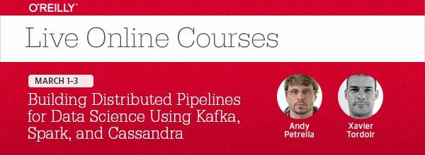 Building Distributed Pipelines for Data Science, March 1-3, 2016