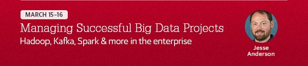 Managing Successful Big Data Projects, March 1-3, 2016