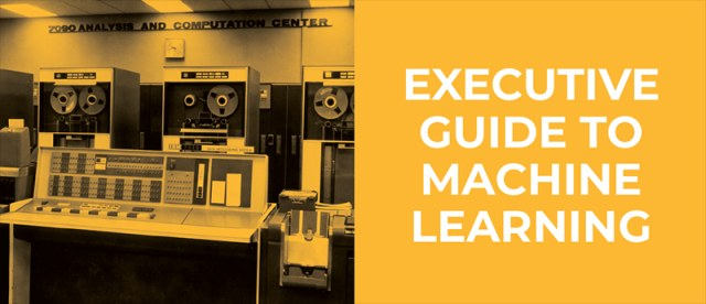 [PDF] Executive Guide To Machine Learning