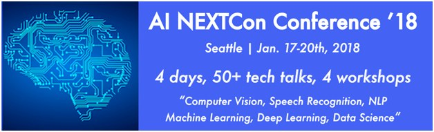 4th AI NEXTCon Conf. Seattle, Jan 17-19, Early bird (50% off) ends soon