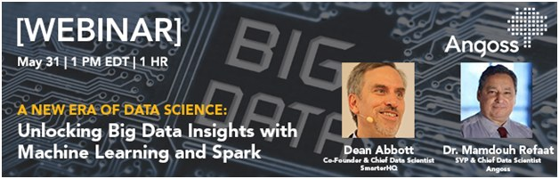 Webinar: A New Era of Data Science – Unlocking Big Data Insights with Machine Learning and Spark, May 31