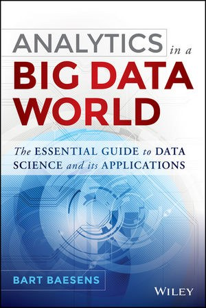 Baesens Analytics Big Data World