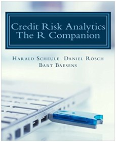 New Book: Credit risk analytics, The R Companion
