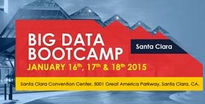 Big Data Bootcamp, Santa Clara, Jan 16-18, 2015