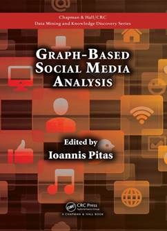 CRC Press: Graph-based Social Media Analysis