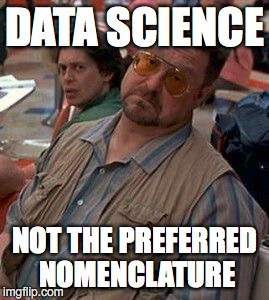 Data Science Not Preferred Term