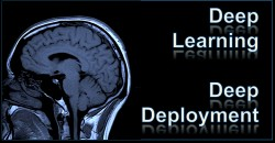 Deep Learning Deep Deployment
