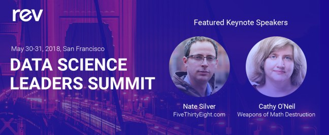 Hear From Data Science Luminaries Nate Silver and Cathy O'Neil at Rev, May 30-31, SF
