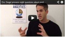 Eric Siegel answers 8 questions about Predictive Analytics