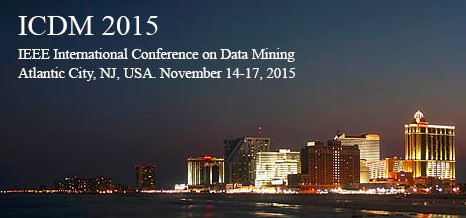 IEEE ICDM 2015, Nov 14-17, Atlantic City