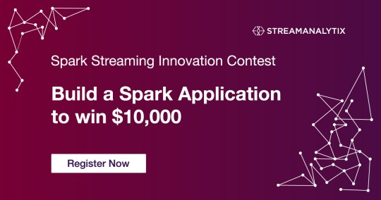 Spark Streaming Innovation Contest