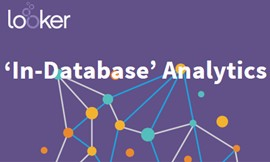 Looker In Database Analytics