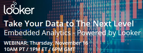 Webinar: Take Your Data to The Next Level with Embedded Analytics, Nov 16