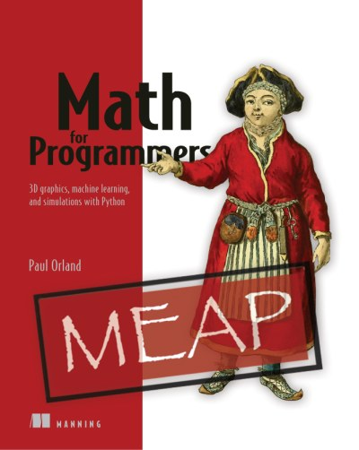 Math for Programmers.