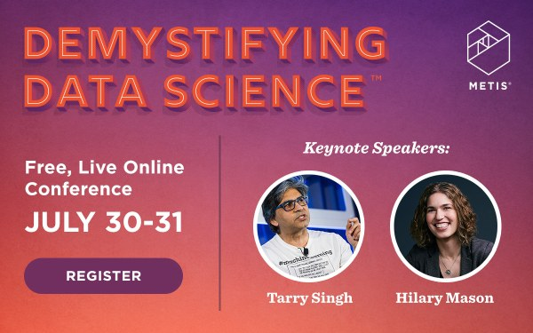 Metis Demistifying Data Science, July 30-31, 2019