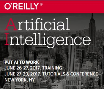 Artificial Intelligence Conference from O'Reilly Media, NYC, June 26-29 – Offer