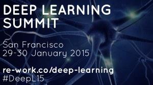 RE.WORK Deep Learning Summit, San Francisco, January – videos, presentations