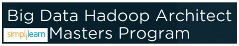 Simplilearn Big Data Hadoop Architect Program