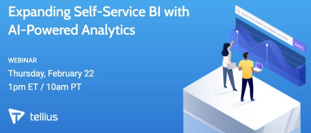 Expanding Self-Service BI with AI-Powered Analytics, Feb 22