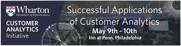Wharton: Successful Applications of Customer Analytics – May 9-10, Philadelphia