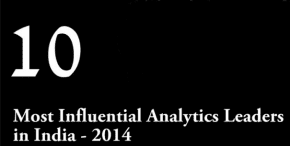 10 Most Influential Analytics Leaders in India 2014
