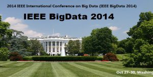 2014 IEEE International Conference on Big Data