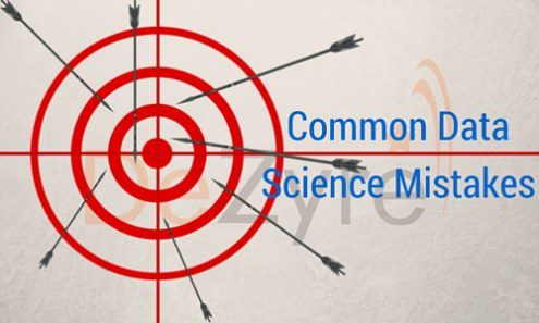 Common Data Science Mistakes