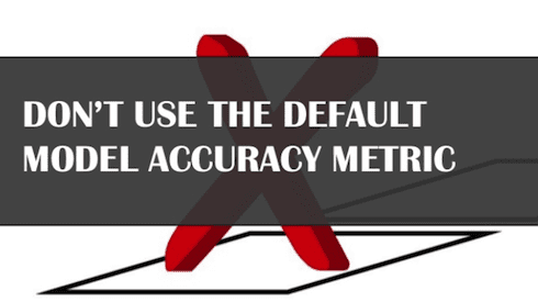 Don't use default model accuracy metric