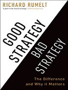 good-strategy-bad-strategy-richard-rumelt