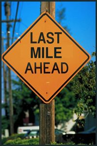 Last mile ahead