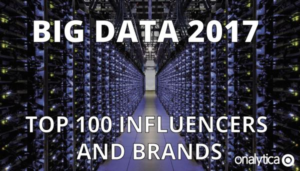 Big Data 2017: Top Influencers and Brands