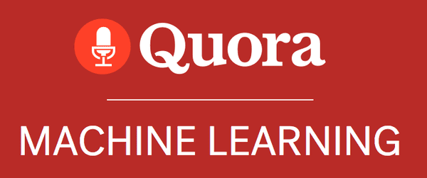 Quora Machine Learning