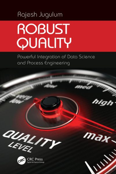 Robust Quality – Powerful Integration of Data Science and Process Engineering
