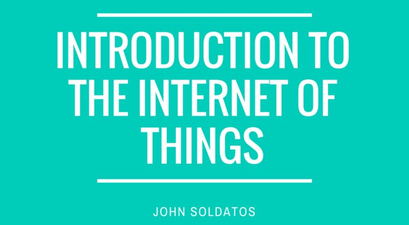 The Internet of Things: An Introductory Tutorial Series